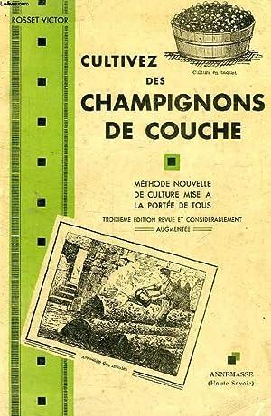 METHODE NOUVELLE POUR LA CULTURE DU CHAMPIGNON DE COUCHE: ROSSET VICTOR