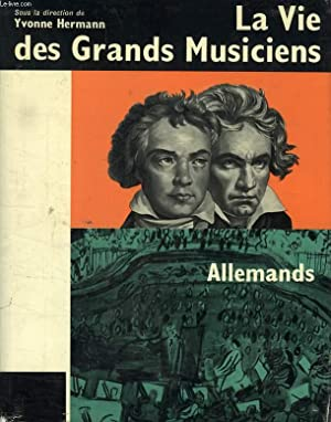 LA VIE DES GRANDS MUSICIENS ALLEMANDS: COLLECTIF