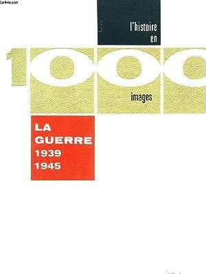 La guerre de 1939-1945, en 1 000 images: ISELIN Bernard