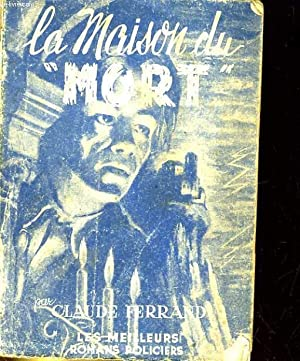 LA MAISON DU MORT: CLAUDE FERRAND