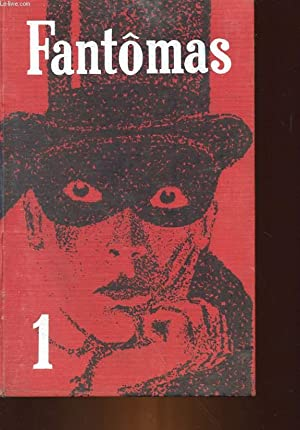FANTOMAS - 1 : FANTOMAS - 2: SOUVESTRE PIERRE -