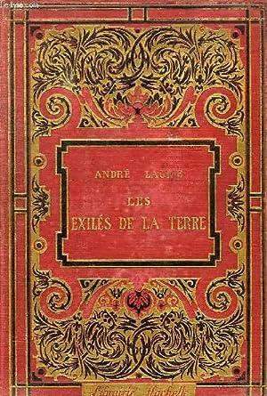 LES EXILES DE LA TERRE, SELENE -: LAURIE ANDRE