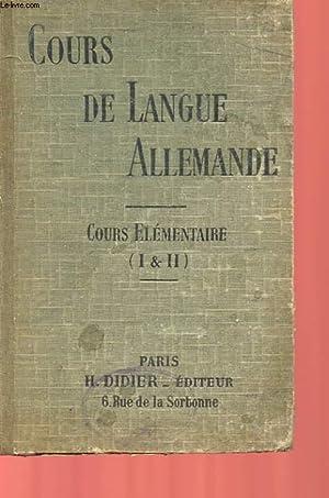 COURS DE LANGUE ALLEMANDE - COURS ELEMENTAIRE - EXERCICES DE LECTURE, D'ECRITURE, DE ...