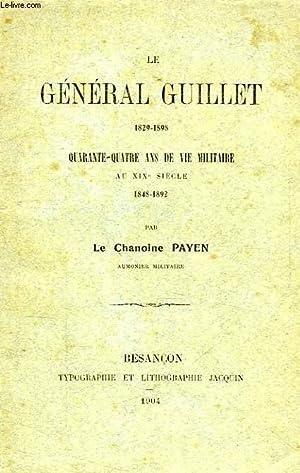 LE GENERAL GUILLET (1829-1898), QUARANTE-QUATRE ANS DE VIE MILITAIRE AU XIXe SIECLE (1848-1892): ...