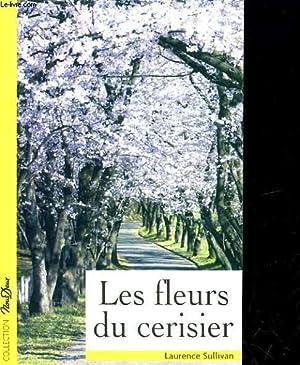 LES FLEURS DU CERISIER: LAURENC SULLIAN