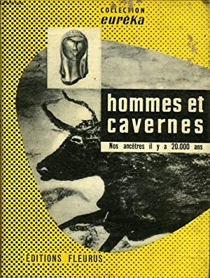 HOMMES ET CAVERNES, NOS ANCETRES IL Y A 20.000 ANS: DESPREZ FRANCOIS