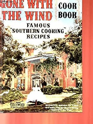 GONE WITH THE WIND - COOK BOOK: COLLECTIF