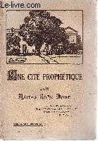 Une cité prophétique. Les asiles John Bost: WESTPHAL Alexandre