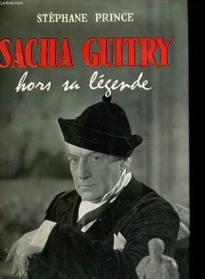 Sacha Guitry, hors sa légende: PRINCE Stéphane