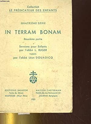 Quatrième série. In terram bonam. Deuxième partie. Sermons pour enfants par l&...