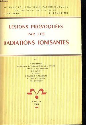 Lésinos provoquées par les radiations ionisantes: Collectif