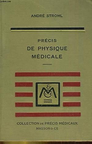 Précis de physique médicale: STROHL André