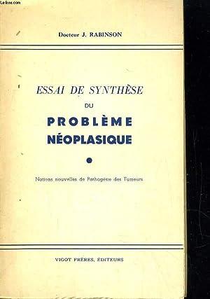 Essai se synthèse du problème néoplasique: RABINSON J