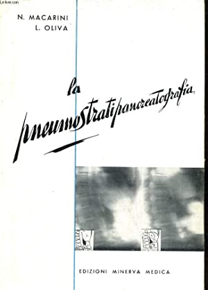 La pneumostratipancreatografia: MACARINI N -OLIVA L