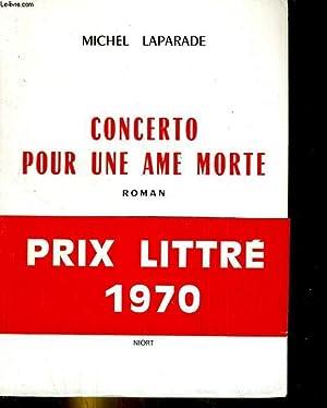 Concerto pour une âme morte: LAPARADE Michel