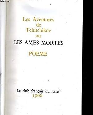 Les aventures de Tchitchikov ou les âmes mortes: VASSILIEVITCH Gogol