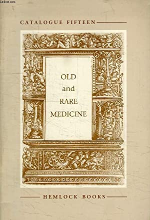OLD AND RARE MEDICINE, CATALOGUE 15: COLLECTIF