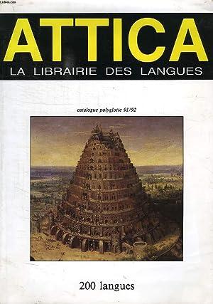 ATTICA, LA LIBRAIRIE DES LANGUES, CATALOGUE POLYGLOTTE 91/92: COLLECTIF