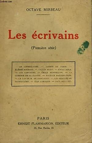 LES ECRIVAINS. TOME 1 : LE JOURNALISME,: MIRBEAU OCTAVE.