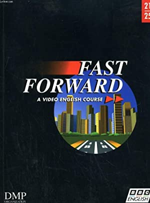 FAST FORWARD. A VIDEO ENGLISH COURSE: COLLECTIF