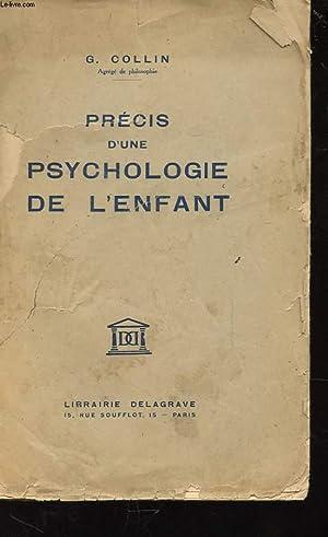 PRECIS D'UNE PSYCHOLOGIE DE L'ENFANT: COLLIN G.
