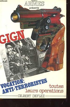 GIGN - VOCATION : ANTI-TERRORISTES 6 TOUTES: DEFLEZ GILBERT