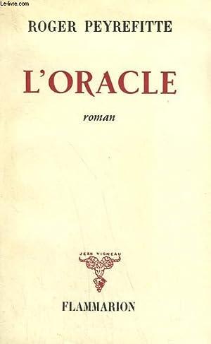 L'ORACLE.: PEYREFITTE ROGER.