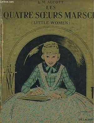 LITTLE WOMEN. LES QUATRE SOEURS MARSCH: LOUISA M. ALCOTT