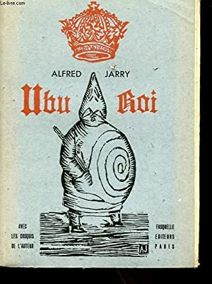 UBU ROI - DRAME EN 5 ACTES: JARRY ALFRED