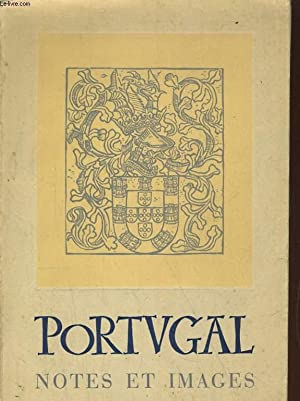 PORTUGAL, NOTES ET IMAGES: COLLECTIF