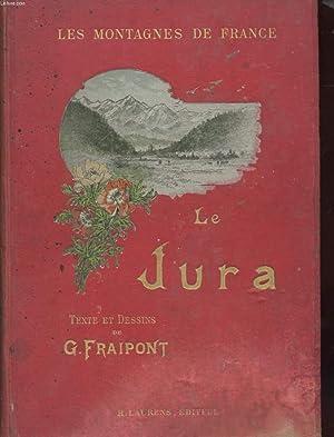 LES MONTAGNES DE FRANCE - LE JURA: FRAIPONT G.