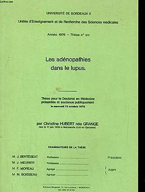 LES ADENOPATHIES DANS LE LUPUS. THESE POUR LE DOCTORAT EN MEDECINE PRESENTEE ET SOUTENUE ...