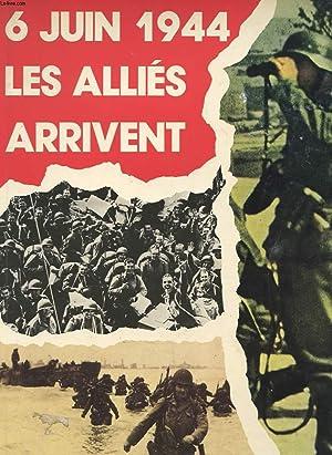6 JUIN 1944 - LES ALLIES ARRIVENT: CELIV