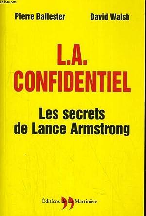 L.A. CONFIDENTIEL. LES SECRETS DE LANCE ARMSTRONG: PIERRE BALLESTER ET