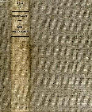 LES ARISTOCRATES: michel de saint pierre