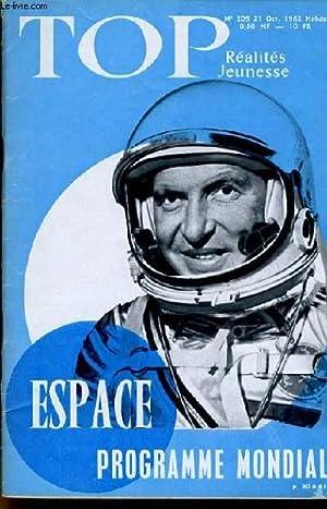 TOP REALITES JEUNESSE N° 205. Espace, programme mondial. Robert Dhéry. Stanley Baker et ...