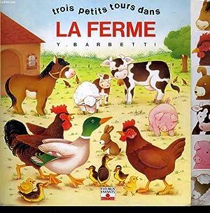 TROIS PETITS TOURS DANS LA FERME: Y. BARBETTI