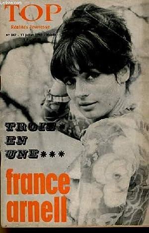 TOP REALITES JEUNESSE N° 347. TROIS EN UNE . FRANCE ARNELL.: COLLECTIF