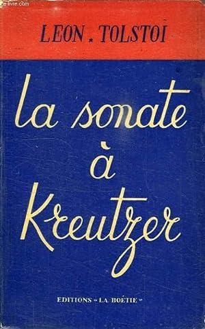 LA SONATE A KREUTZER: TOLSTOI LEON