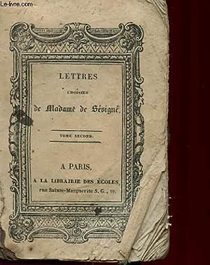 LETTRES CHOISIES DE Mme DE SEVIGNE - TOME 2: SEVIGNE Mme DE
