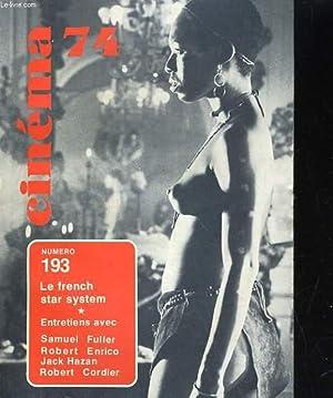 CINEMA 74 N° 193. LE FRENCH STAR SYSTEM / ENTRETIEN AVEC SAMUEL FULLER, OBERT ENRICO, JACK...