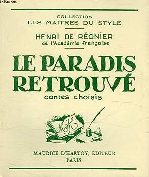 LE PARADIS RETROUVE: REGNIER HENRI DE