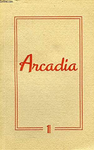 ARCADIA, N° 1: COLLECTIF