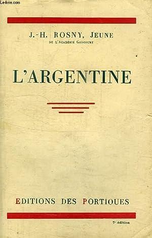 L'ARGENTINE: ROSNY J.-H.