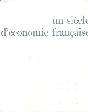 UN SIECLE D'ECONOMIE FRANCAISE: MOGENET MAURICE