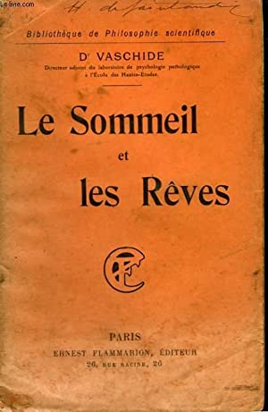 LE SOMMEIL ET LES REVES. COLLECTION : VASCHIDE .