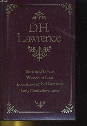 SONS AND LOVERS, WOMEN IN LOVE, LOVE: D. H. LAWRENCE