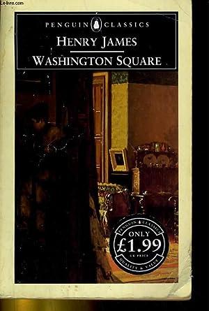 WASHINGTON SQUARE: HENRY JAMES