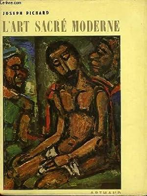 L'ART SACRE MODERNE: PICHARD JOSEPH
