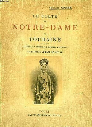 LE CULTE DE NOTRE-DAME EN TOURAINE: MOUSSE CHANOINE
